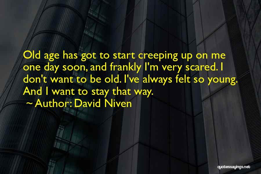 David Niven Quotes 2142572
