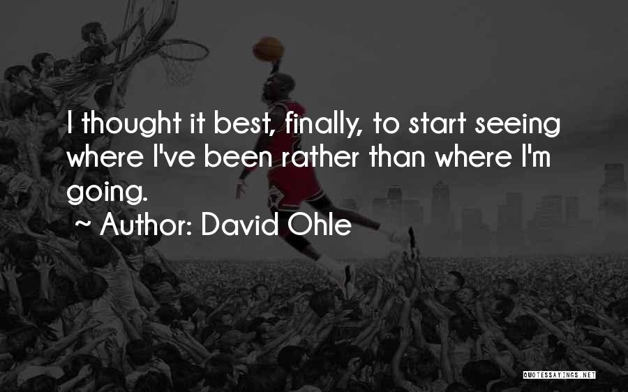 David Ohle Quotes 1863948