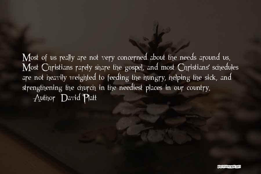 David Platt Quotes 1011841
