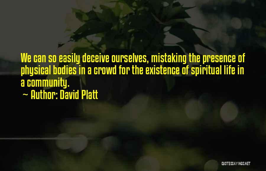 David Platt Quotes 1030632