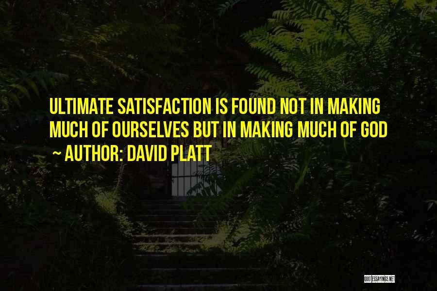 David Platt Quotes 1137436