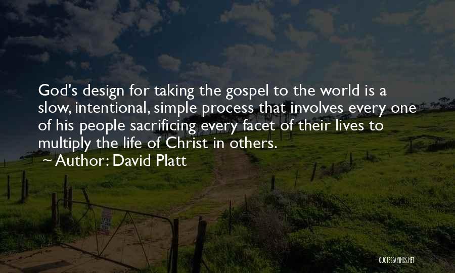 David Platt Quotes 1172433