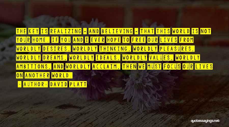David Platt Quotes 1283028