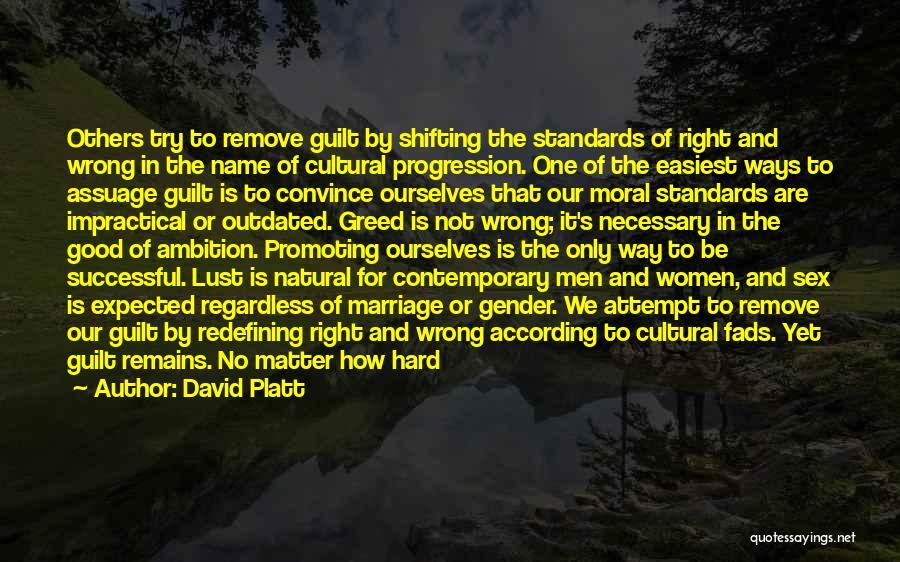 David Platt Quotes 1335320
