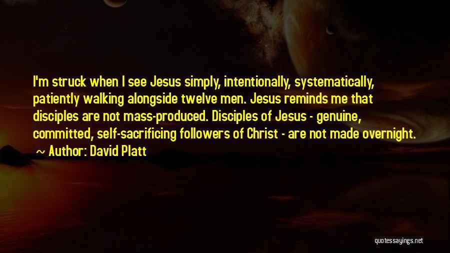David Platt Quotes 1346100
