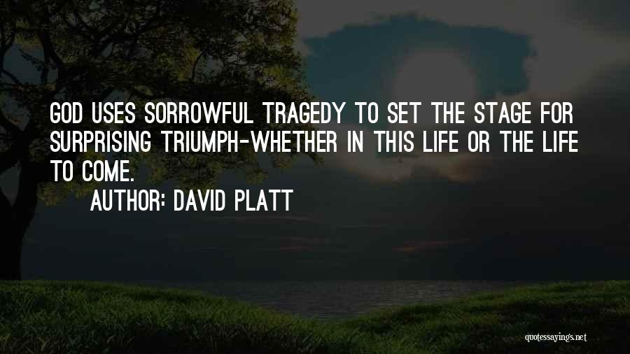 David Platt Quotes 1480453