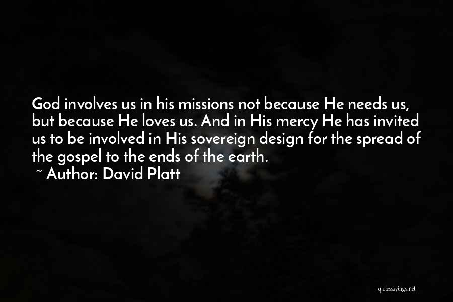 David Platt Quotes 1499691