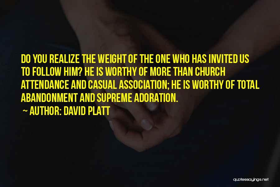 David Platt Quotes 1519412