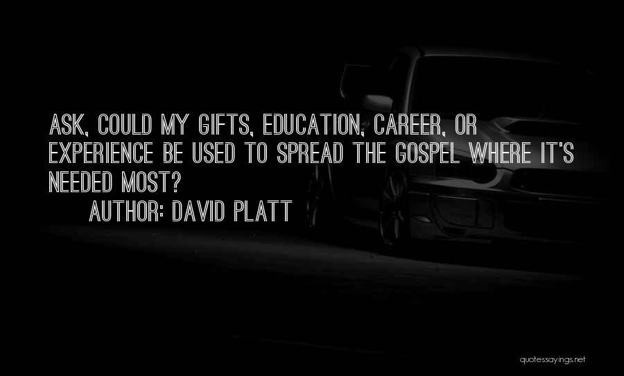 David Platt Quotes 1551731