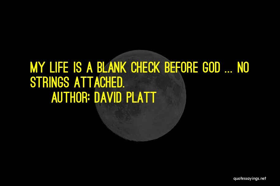 David Platt Quotes 1593476