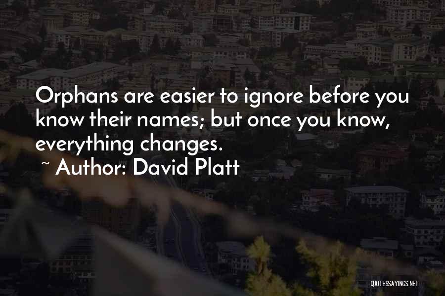 David Platt Quotes 1665599