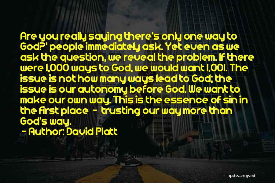David Platt Quotes 1671406