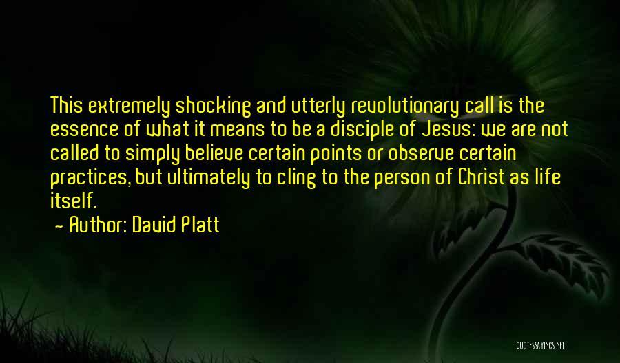 David Platt Quotes 1687422
