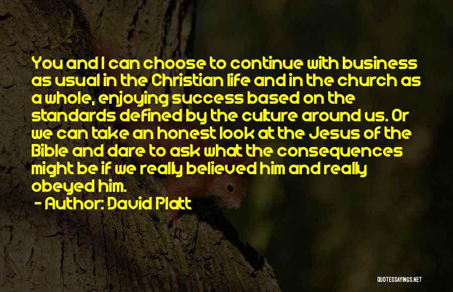 David Platt Quotes 1708636