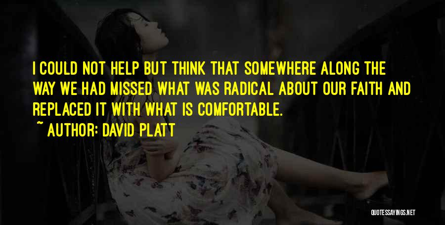 David Platt Quotes 1769890