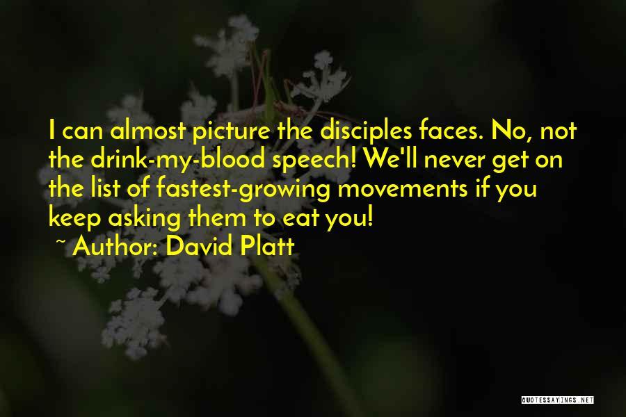 David Platt Quotes 1786974