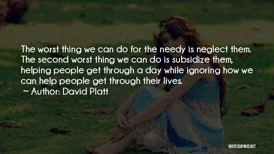 David Platt Quotes 1806027