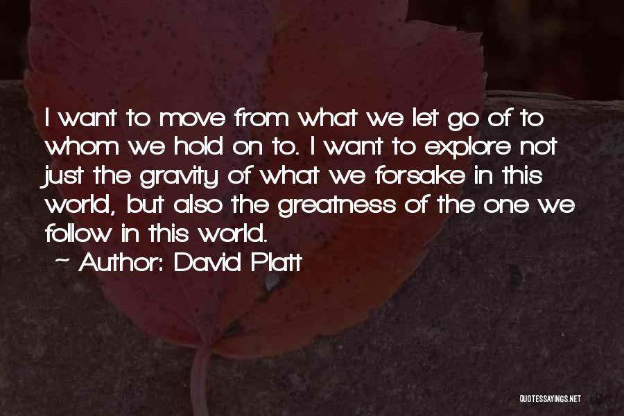 David Platt Quotes 1890397