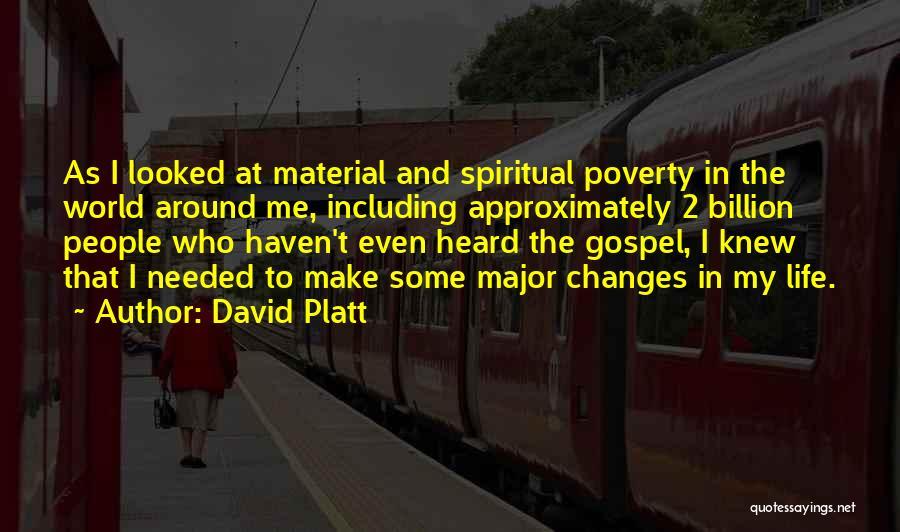 David Platt Quotes 190592