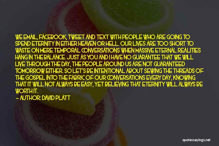David Platt Quotes 2010026