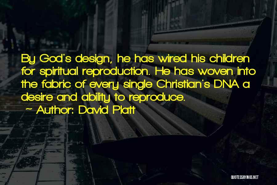 David Platt Quotes 2058264