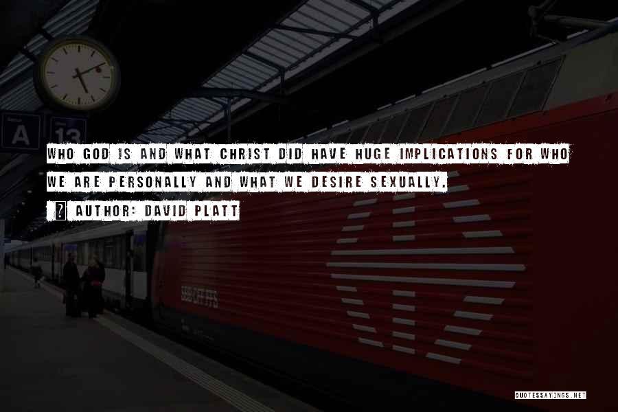 David Platt Quotes 2118611