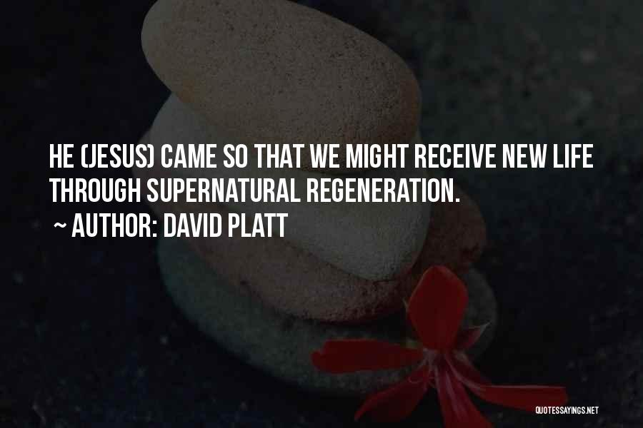 David Platt Quotes 2152379