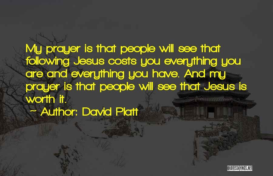 David Platt Quotes 2240126