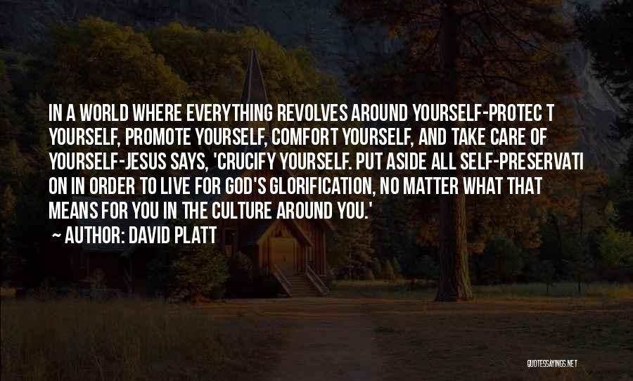 David Platt Quotes 269619