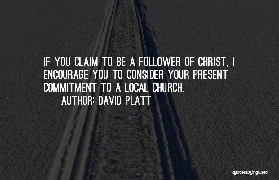 David Platt Quotes 331721