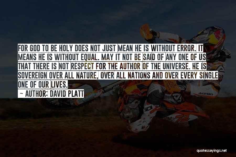 David Platt Quotes 370565