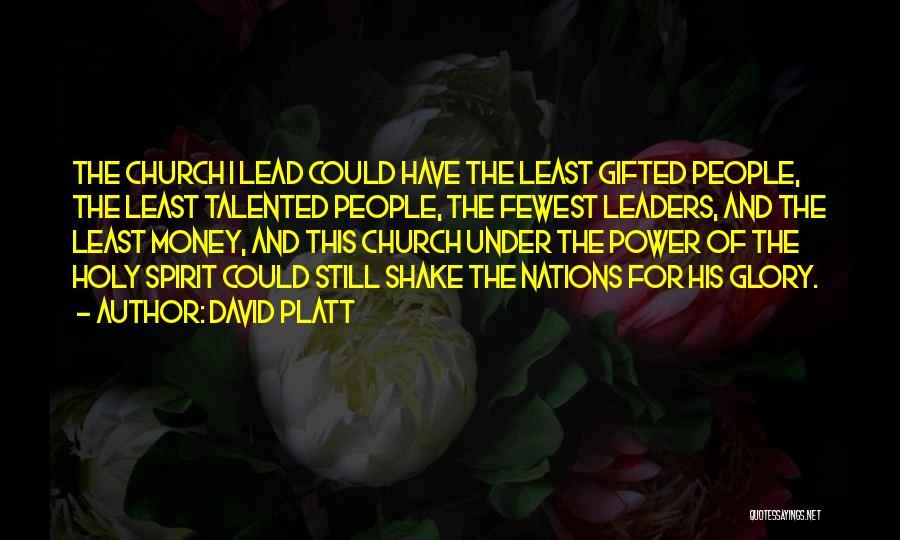 David Platt Quotes 377436