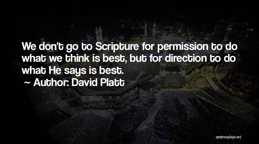 David Platt Quotes 424963