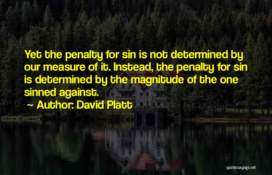 David Platt Quotes 479672