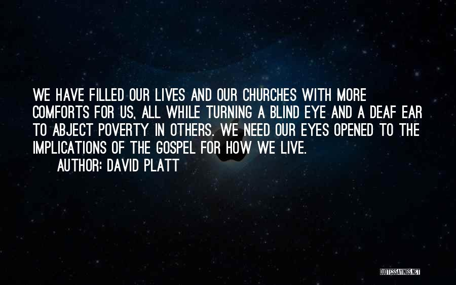 David Platt Quotes 589147
