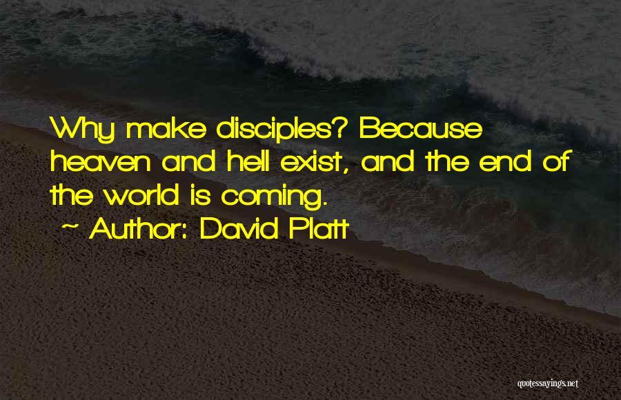 David Platt Quotes 605200