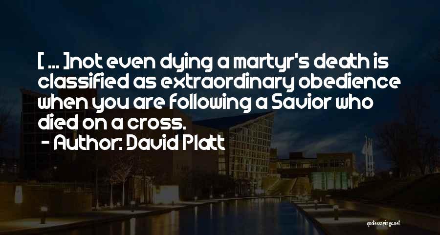 David Platt Quotes 673789