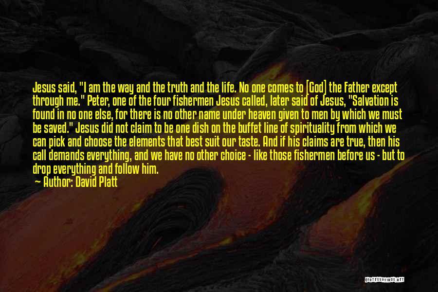 David Platt Quotes 951816