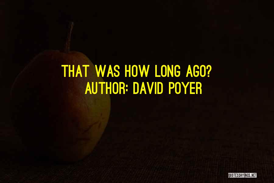 David Poyer Quotes 198287