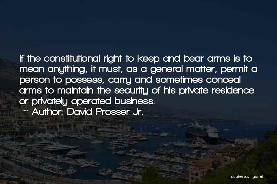 David Prosser Jr. Quotes 1383805