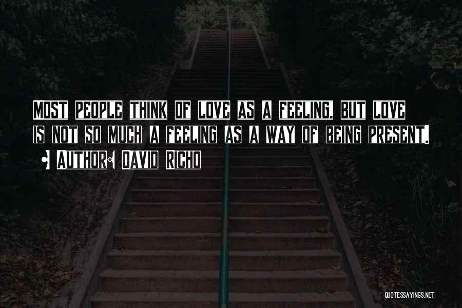 David Richo Quotes 369838