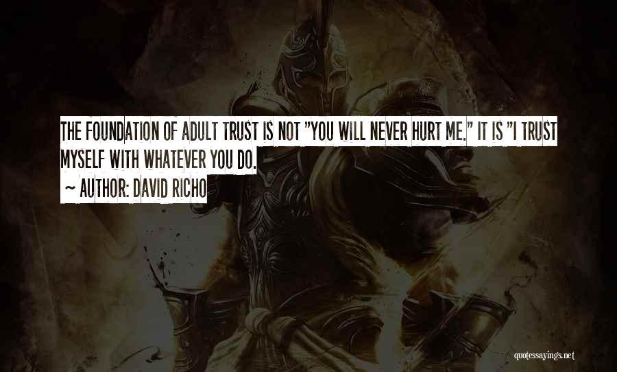 David Richo Quotes 589254