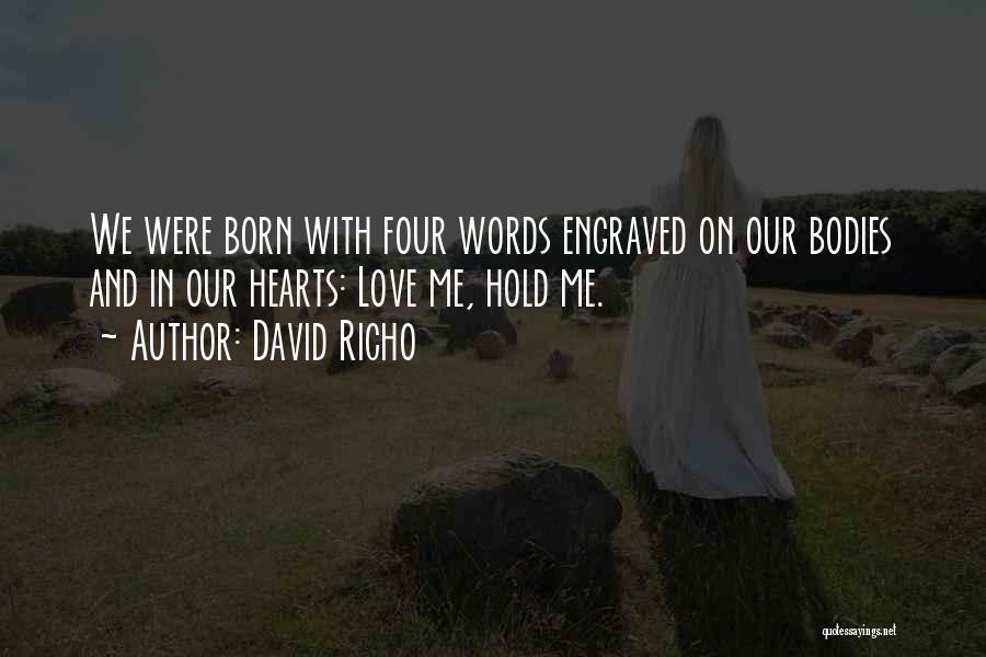 David Richo Quotes 848112