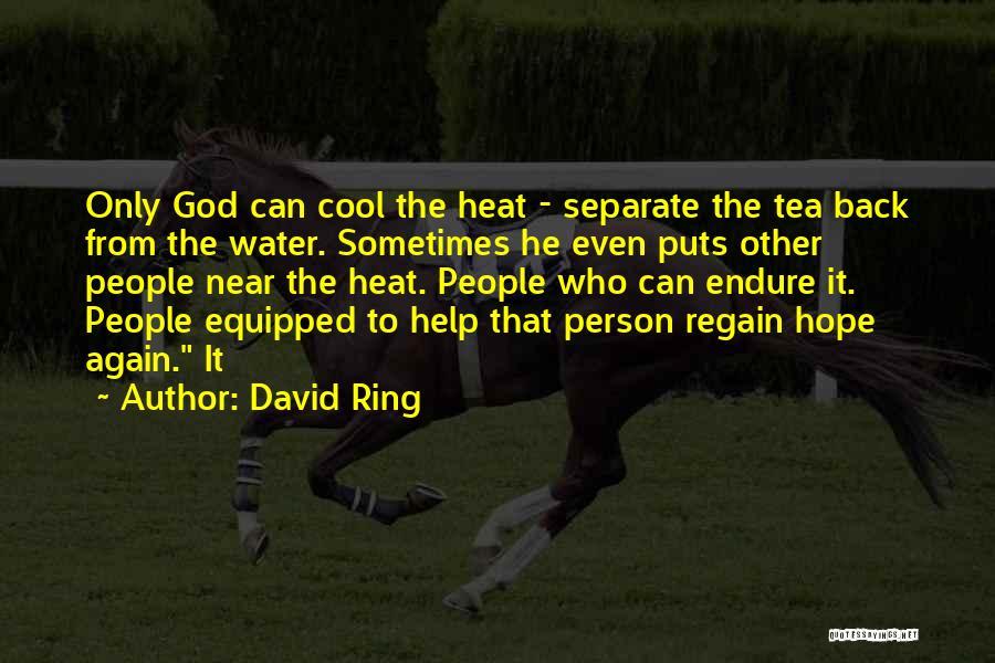David Ring Quotes 1406641