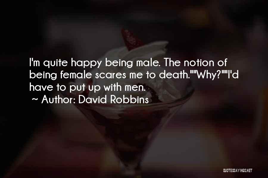 David Robbins Quotes 1657675