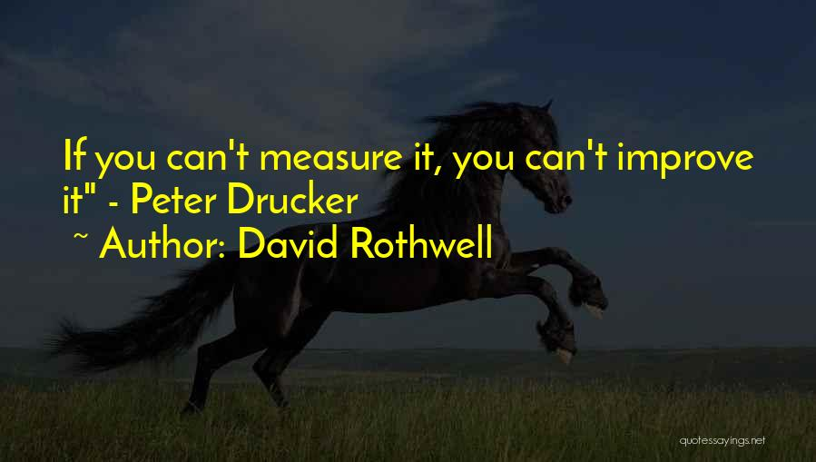 David Rothwell Quotes 1018712