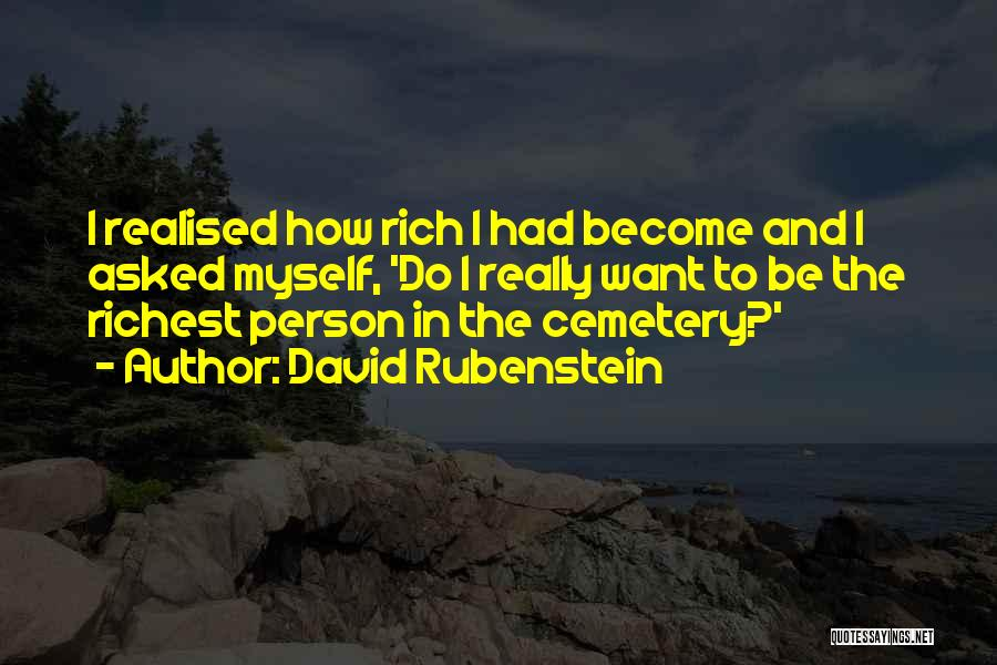 David Rubenstein Quotes 185798