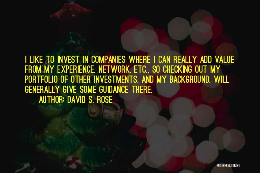 David S. Rose Quotes 1313051