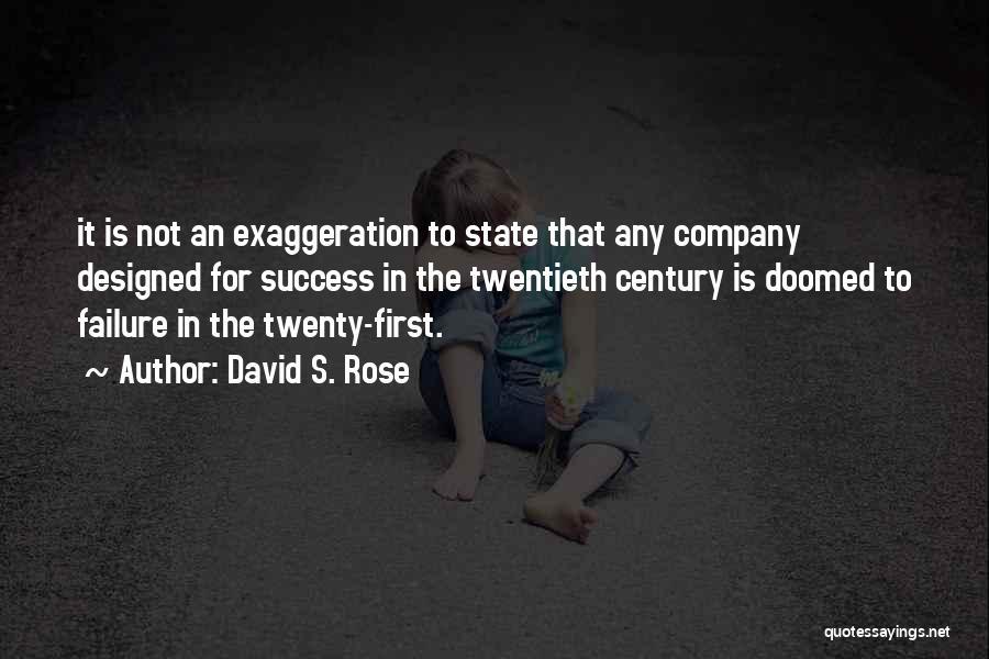 David S. Rose Quotes 2011984