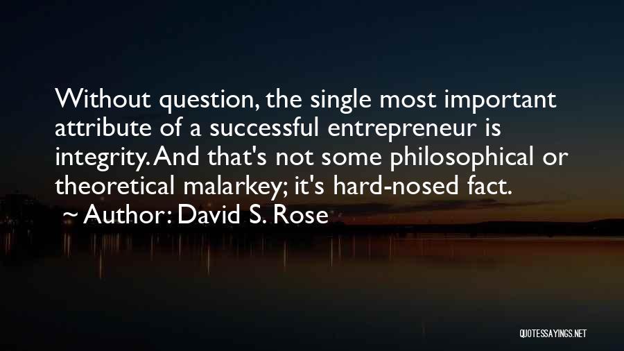 David S. Rose Quotes 766160